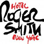 Roger Smith Hotel Creating a Culture of Content