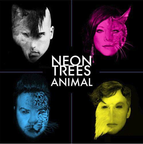 Neon Trees Animal