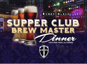 House of Blue Anaheim Brew Master Dinner
