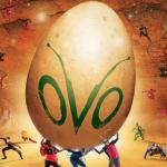 Ticket Giveaway: Cirque du Soleil's OVO