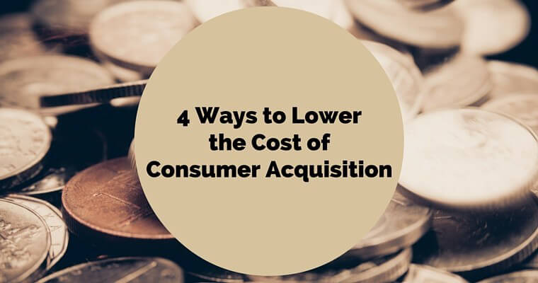 lower-the-cost-of-consumer-acquisition